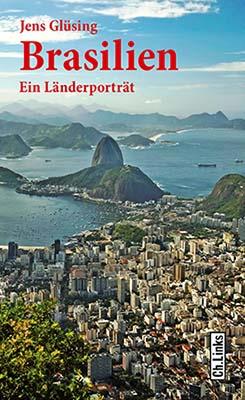 Cover Brasilien_Ein Länderporträt von Jens Glüsing