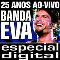 Banda Eva 25 Anos