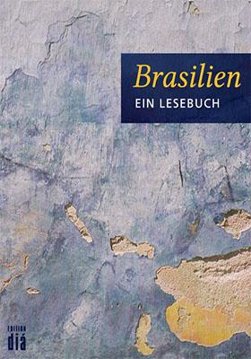 brasilien ein lesebuch