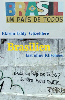 brasilien fast ohne klischees